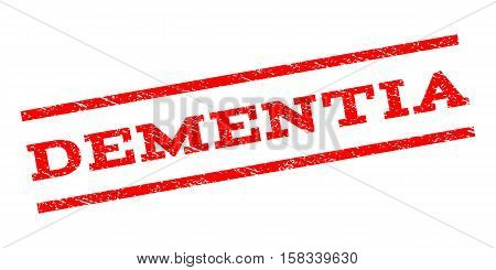 Dementia watermark stamp. Text caption between parallel lines with grunge design style. Rubber seal stamp with dirty texture. Vector red color ink imprint on a white background.