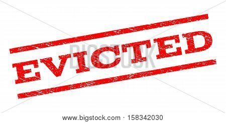 Evicted watermark stamp. Text tag between parallel lines with grunge design style. Rubber seal stamp with unclean texture. Vector red color ink imprint on a white background.