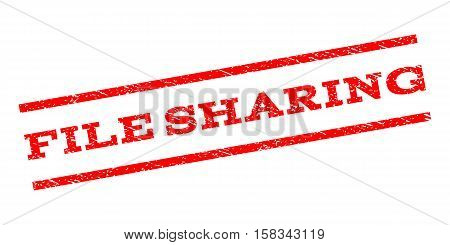 File Sharing watermark stamp. Text caption between parallel lines with grunge design style. Rubber seal stamp with scratched texture. Vector red color ink imprint on a white background.