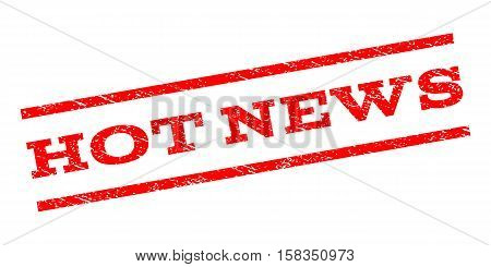 Hot News watermark stamp. Text caption between parallel lines with grunge design style. Rubber seal stamp with unclean texture. Vector red color ink imprint on a white background.