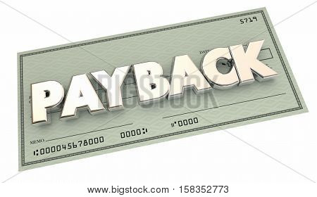 Payback Return Money Owed Payment Check 3d Illustration
