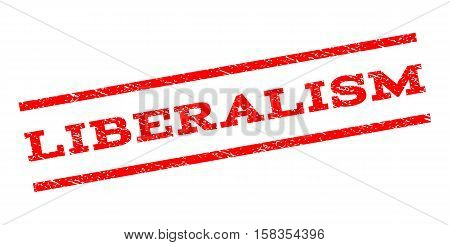 Liberalism watermark stamp. Text caption between parallel lines with grunge design style. Rubber seal stamp with scratched texture. Vector red color ink imprint on a white background.