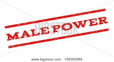 Male Power watermark stamp. Text caption between parallel lines with grunge design style. Rubber seal stamp with unclean texture. Vector red color ink imprint on a white background.