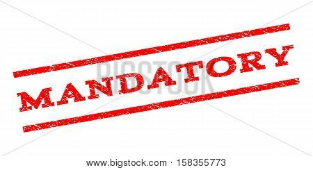 Mandatory watermark stamp. Text tag between parallel lines with grunge design style. Rubber seal stamp with dust texture. Vector red color ink imprint on a white background.