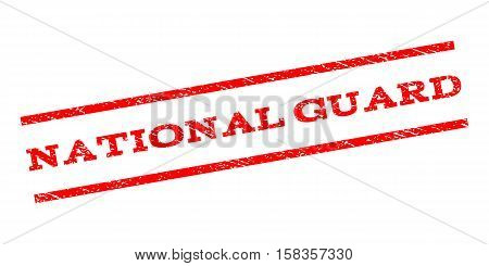 National Guard watermark stamp. Text tag between parallel lines with grunge design style. Rubber seal stamp with unclean texture. Vector red color ink imprint on a white background.