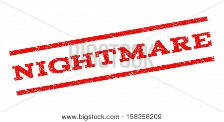 Nightmare watermark stamp. Text tag between parallel lines with grunge design style. Rubber seal stamp with dust texture. Vector red color ink imprint on a white background.