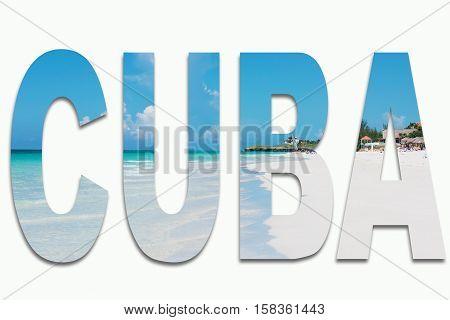 Varadero Cuba and the beach - Varadero in writing inserted