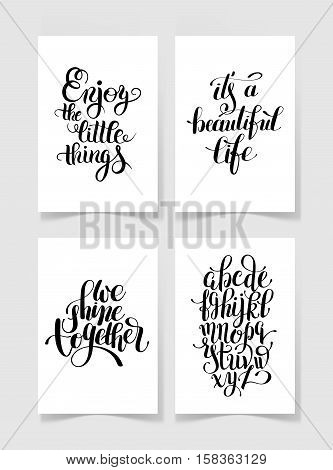 set of four black and white handwritten lettering positive quotes collection to printable wall art, poster design, t-shirt and greeting card, modern brush calligraphy vector illustration