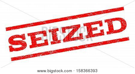 Seized watermark stamp. Text tag between parallel lines with grunge design style. Rubber seal stamp with dirty texture. Vector red color ink imprint on a white background.