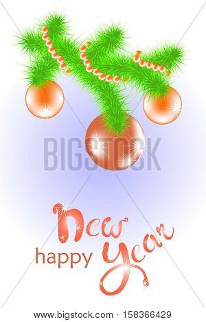 Congratulation card Happy New Year, hand drawing red lettering, balls, green branch christmas tree, stock vector illustration