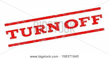 Turn Off watermark stamp. Text caption between parallel lines with grunge design style. Rubber seal stamp with dirty texture. Vector red color ink imprint on a white background.
