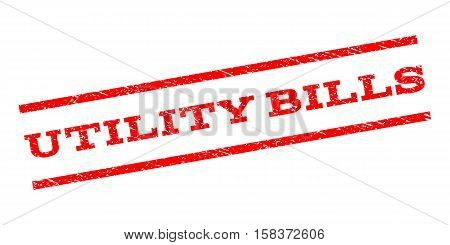 Utility Bills watermark stamp. Text caption between parallel lines with grunge design style. Rubber seal stamp with scratched texture. Vector red color ink imprint on a white background.
