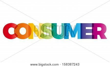 The word Consumer. Vector banner with the text colored rainbow.