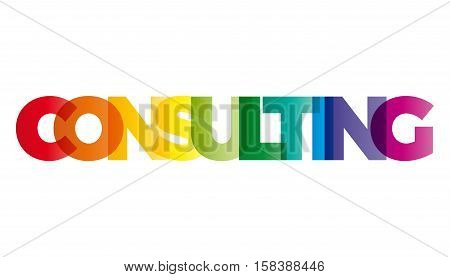 The word Consulting. Vector banner with the text colored rainbow.