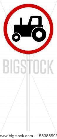 Prohibitory traffic sign isolated on white 3D illustration - Tractors movement
