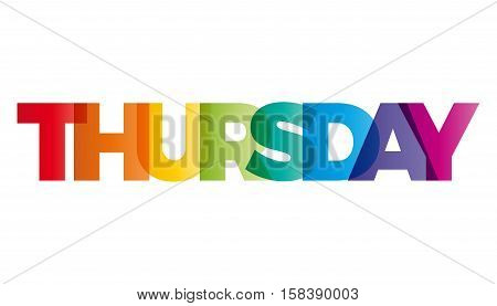 The word Thursday. Vector banner with the text colored rainbow.