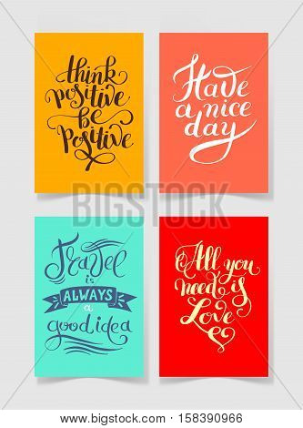 set of four bright colors handwritten lettering positive quotes collection to printable wall art, poster design, t-shirt and greeting card, modern brush calligraphy vector illustration