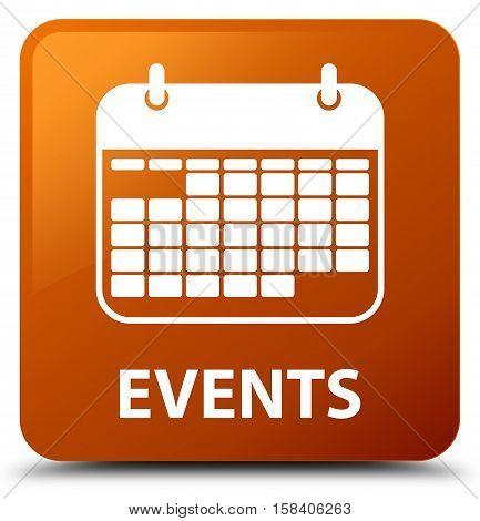 Events (calendar icon) on brown square button