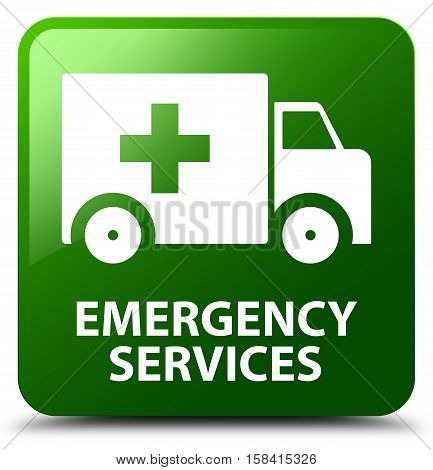 Emergency services (ambulance icon) green square button