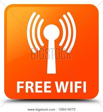 Free Wifi (wlan Network) Orange Square Button