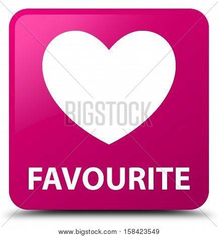 Favourite (heart icon) isolated on abstract pink square button