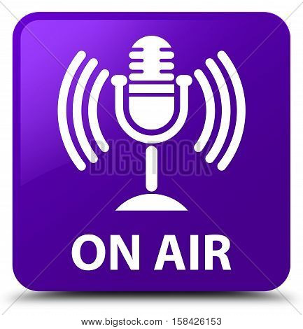 On Air (mic Icon) Purple Square Button