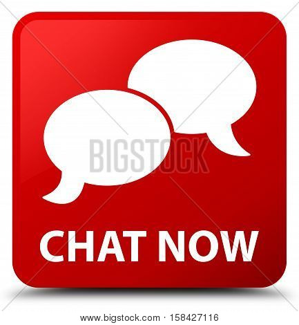 Chat now isolated on abstract red square button