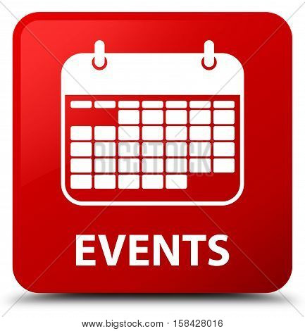 Events (calendar icon) isolated on abstract red square button