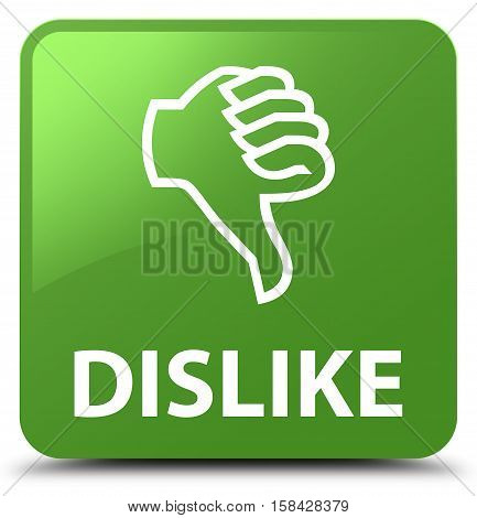 Dislike soft isolated on abstract green square button