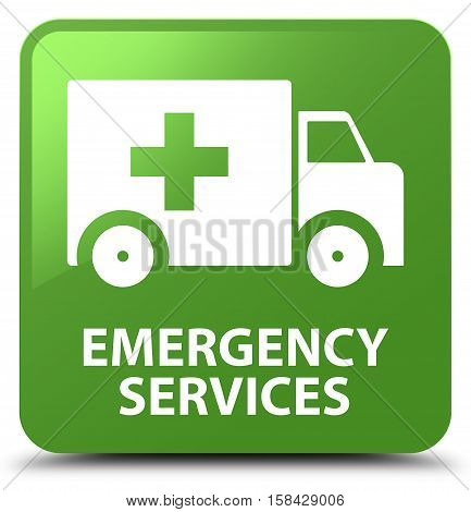 Emergency services isolated on abstract soft green square button