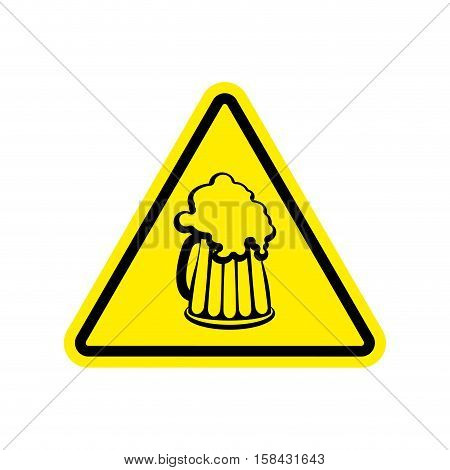 Beer Warning Sign Yellow. Alcohol Hazard Attention Symbol. Danger Road Sign Triangle Beer Mug