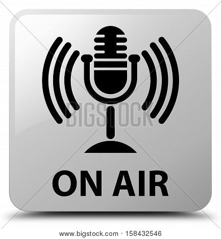 On Air (mic Icon) White Square Button