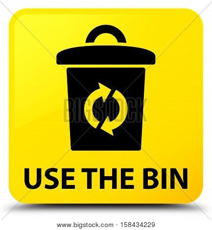 Use the bin (recycle icon) yellow square button