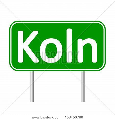 Koln road sign isolated on white background.