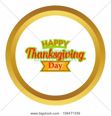 Happy Thanksgiving Day vector icon in golden circle, cartoon style isolated on white background