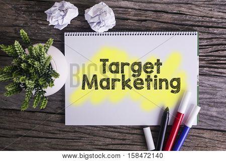 Target marketing. / Notes about target marketingconcept