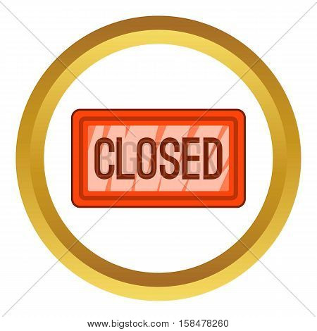 Nameplate closed vector icon in golden circle, cartoon style isolated on white background