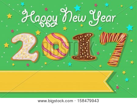 Happy New Year 2017. Colorful donuts font. Celebration green background with confetti stars. Greeting card. Yellow banner for custom text. Years specific. illustration.