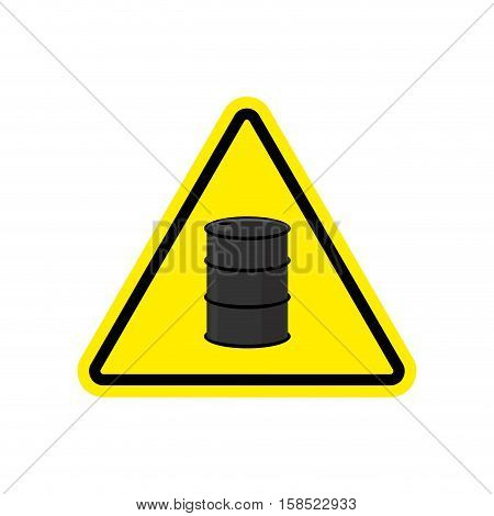 Oil Attention Sign. Symbol Warning Of Dangerous Petrol Barrel. Danger Road Sign Yellow Triangle