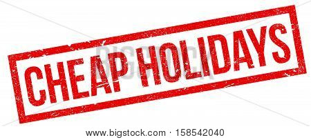 Cheap Holidays Rubber Stamp