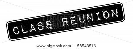 Class Reunion Rubber Stamp