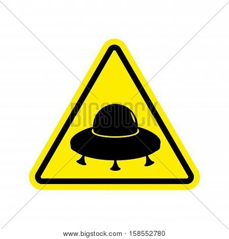 Ufo Warning Sign Yellow. Aliens Hazard Attention Symbol. Danger Road Sign Triangle Flying Saucer