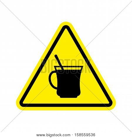 Coffee Warning Sign Yellow. Drinking Tea Hazard Attention Symbol. Danger Road Sign Triangle Cup