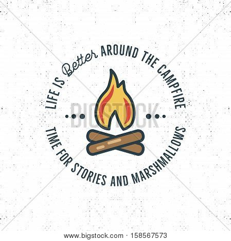 Camping logo design with typography and travel elements - bonfire. text - life is better around the campfire. Nice for prints, tee design. .