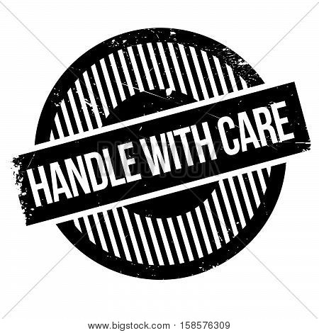 Handle With Care Rubber Stamp