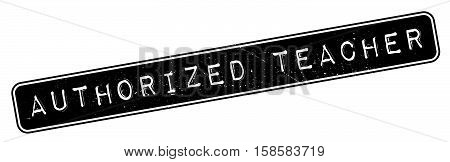 Authorized Teacher Rubber Stamp