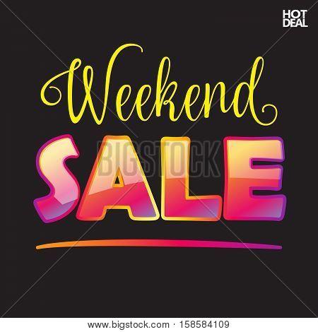 Sale banner. Weekend Sale inscription on black background. Vector illustration.
