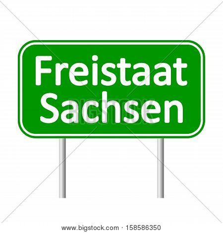 Freistaat Sachsen road sign isolated on white background.