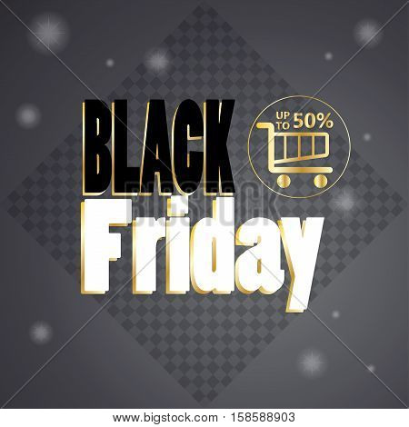 Black Friday. Black Friday inscription poster. Abstract background for Black Friday Sale discount, advertising design. Vector illustration