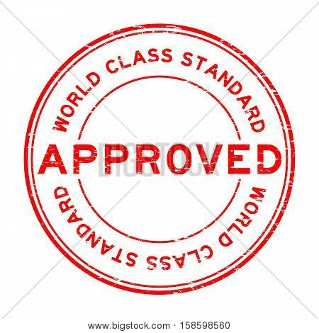 Grunge red approved world class standard round rubber stamp